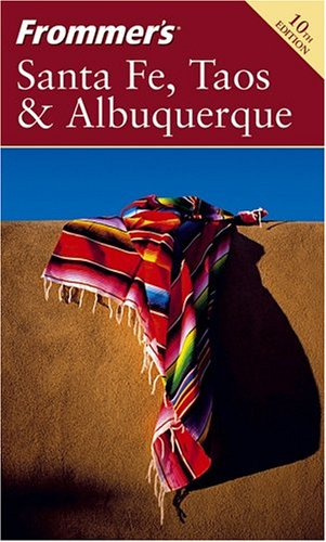9780764573064: Frommer's Santa Fe, Taos & Albuquerque (Frommer's Complete Guides)
