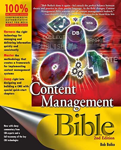 Content Management Bible: Bob Boiko