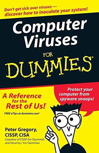 Computer Viruses for Dummies: Gregory, Peter H.