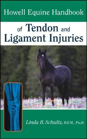 9780764574351: howell equine handbook of tendon and ligament injuries
