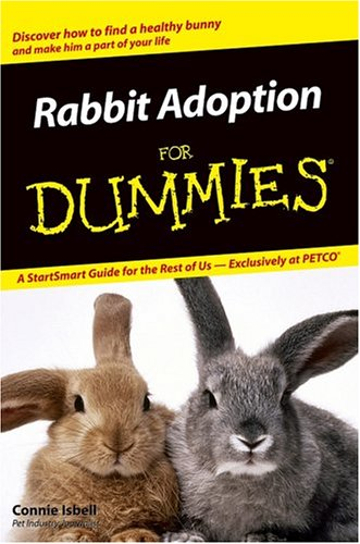 Rabbit Adoption for Dummies: Isbell, Connie