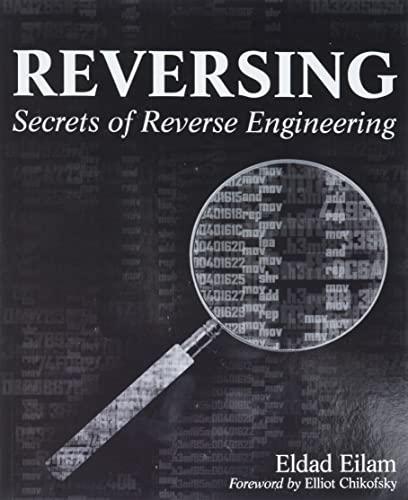 9780764574818: Reversing: Secrets of Reverse Engineering