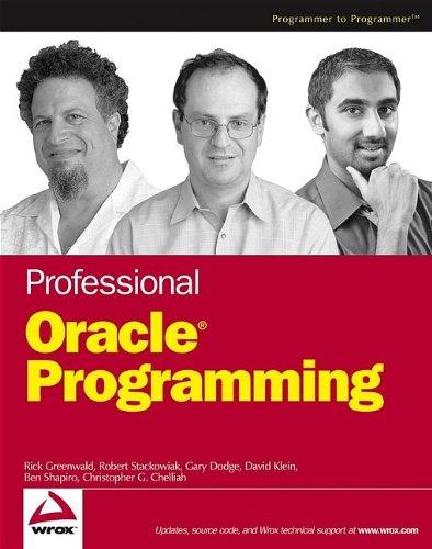 Professional Oracle Programming: Rick Greenwald, Robert