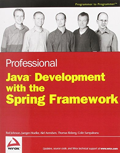 9780764574832: Professional Java Development With The Spring Framework