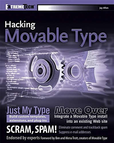 Hacking Movable Type (ExtremeTech): Jay Allen; Brad
