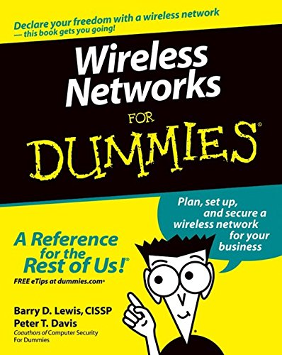 9780764575259: Wireless Networks For Dummies (For Dummies (Computers))