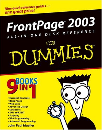 FrontPage 2003 All-in-One Desk Reference For Dummies: John Paul Mueller