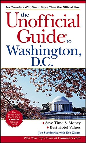 9780764575570: The Unofficial Guide to Washington, D.C. (Unofficial Guides)