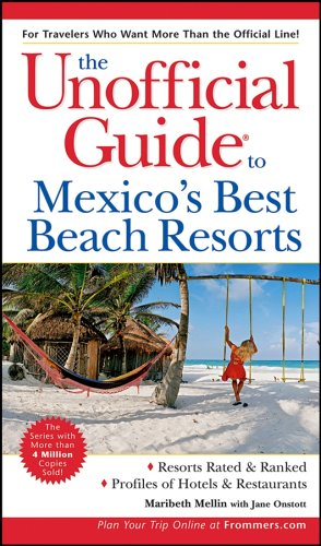 9780764575594: The Unofficial Guide?to Mexico's Best Beach Resorts (Unofficial Guides)