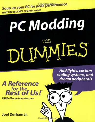 9780764575761: PC Modding For Dummies (For Dummies (Computers))