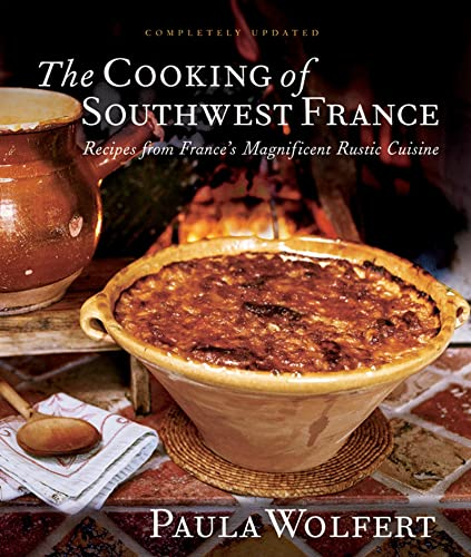 9780764576027: The Cooking of South-West France: Recipes from France's Magnificent Rustic Cuisine