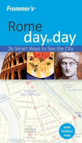 9780764576140: Frommer's Rome Day by Day (Frommer's Day by Day - Pocket)