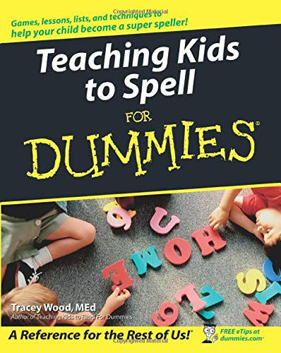 9780764576249: Teaching Kids to Spell for Dummies