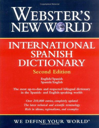 9780764576430: Webster's New World International Spanish Dictionary / Webster's New World Diccionario Internacional Espaol: English-Spanish Spanish-English / ... Spanish English/Ingles Espanol Espanol Ingles