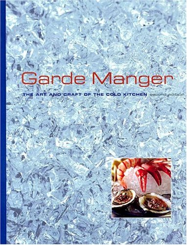 9780764576638: Garde Manger 2e Custom: The Art and Craft of the Cold Kitchen