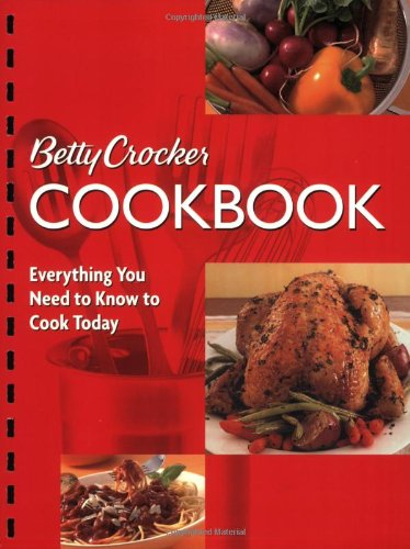 9780764576737: Betty Crocker Cookbook: Everything You Need to Know to Cook Today (Betty Crocker Books)