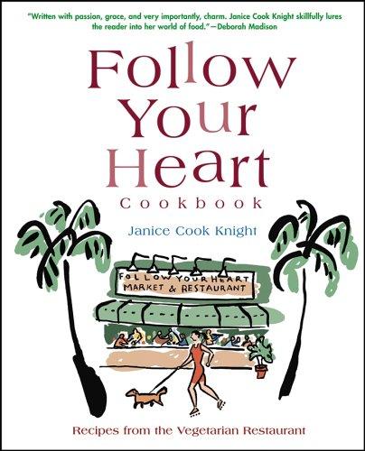 Follow Your Heart Cookbook: Knight, Janice C.