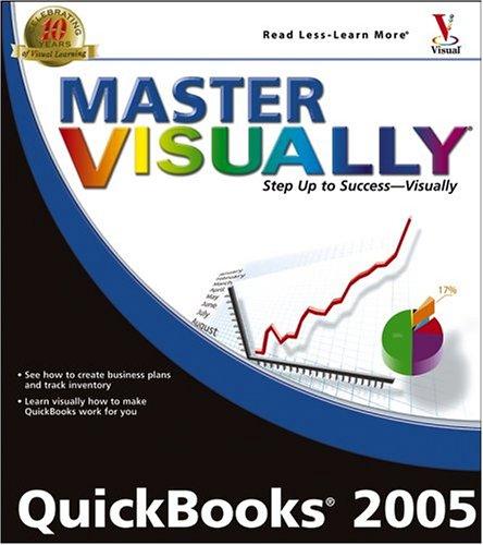 9780764577277: Master VISUALLY QuickBooks 2005