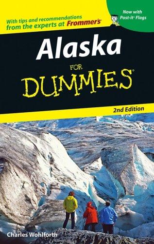 Alaska For Dummies: Wohlforth, Charles P.