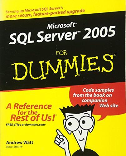 9780764577550: Microsoft SQL Server 2005 For Dummies