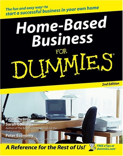 9780764577635: Home-Based Business For Dummies (For Dummies (Lifestyles Paperback))