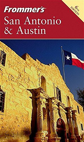 9780764577642: Frommer's San Antonio and Austin