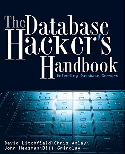 9780764578014: The Database Hacker's Handbook: Defending Database Servers
