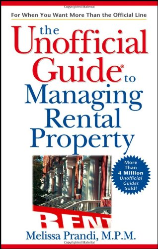 9780764578182: The Unofficial Guide to Managing Rental Property (Unofficial Guides)
