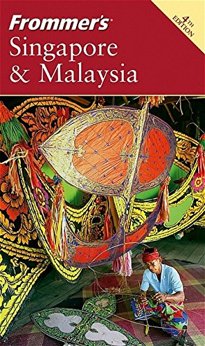 9780764578229: Frommer's Singapore & Malaysia (Frommer's Complete Guides)