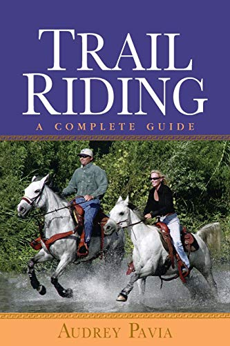 9780764579134: Trail Riding: A Complete Guide