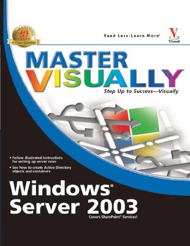 Master VISUALLY Windows Server 2003: Pyles, James