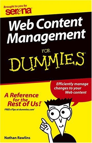 9780764579288: Web Content Management for Dummies by Nathan Rawlins (2004) Paperback