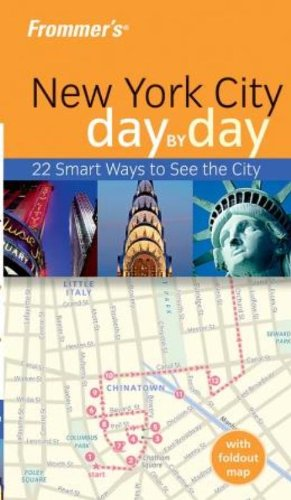 9780764579318: Frommer's New York City Day by Day (Frommer's Day by Day - Pocket)