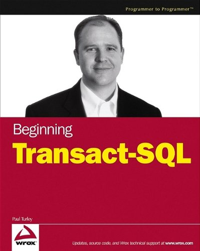 9780764579554: Beginning Transact-SQL with SQL Server 2000 and 2005