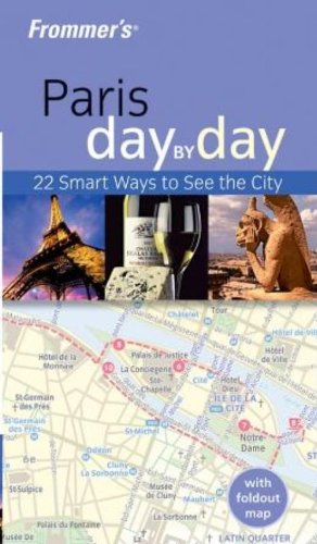 9780764579820: Frommer's Paris Day by Day (Frommer's Day by Day - Pocket)