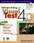 9780764580000: Software Testing With Visual Test 4.0