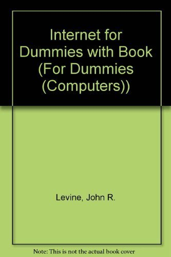 9780764582233: Internet for Dummies with Book (For Dummies (Computers))