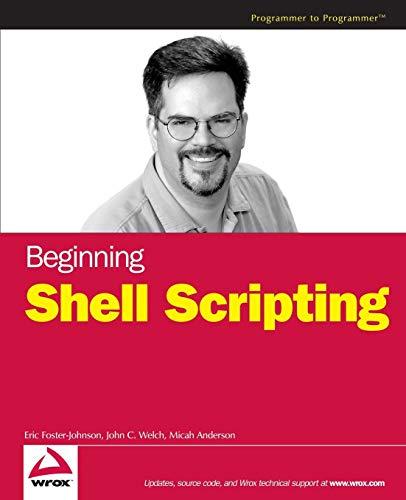 9780764583209: Beginning Shell Scripting