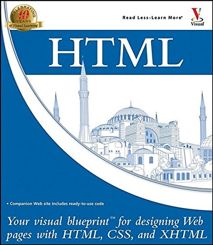 9780764583315: HTML: Your Visual Blueprint for Designing Web Pages with HTML, CSS, and XHTML