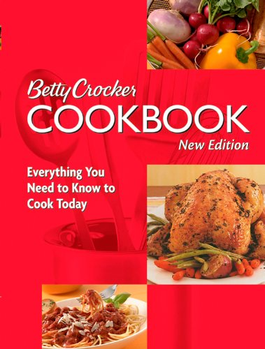 9780764583742: Betty Crocker Cookbook: Everything You Need to Know to Cook Today