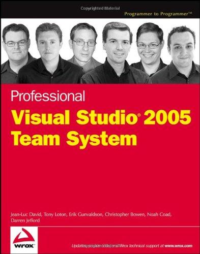 Professional Visual Studio 2005 Team System (Programmer: David, Jean-Luc; Loton,