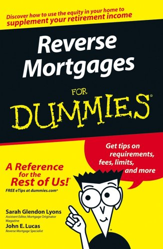 Reverse Mortgages For Dummies: Sarah Glendon Lyons,