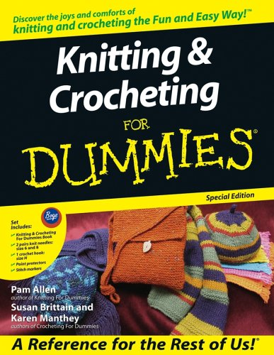 9780764584534: Knitting & Crocheting for Dummies