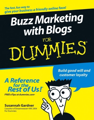 9780764584572: Buzz Marketing with Blogs For Dummies