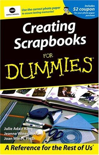 Creating Scrapbooks For Dummies: Joan Wines, and Julie Adair King Jeanne