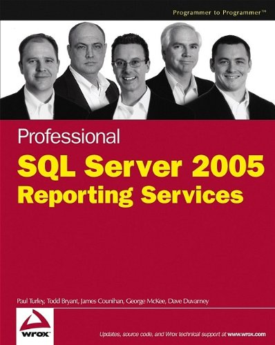 9780764584978: Professional SQL Server 2005 Reporting Services