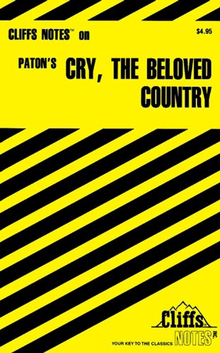9780764585012: CliffsNotes on Paton's Cry, the Beloved Country (Cliffsnotes Literature Guides)