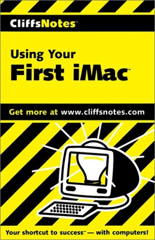 CliffsNotes Using Your First iMac (Cliffsnotes Literature: Jennifer Watson