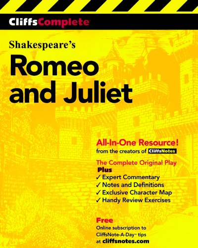 CliffsComplete® Romeo and Juliet: William Shakespeare; Editor: