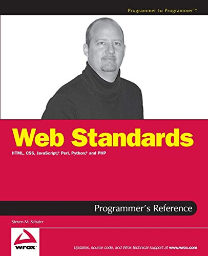 9780764588204: Web Standards Programmer's Reference: HTML, CSS, JavaScript, Perl, Python, and PHP